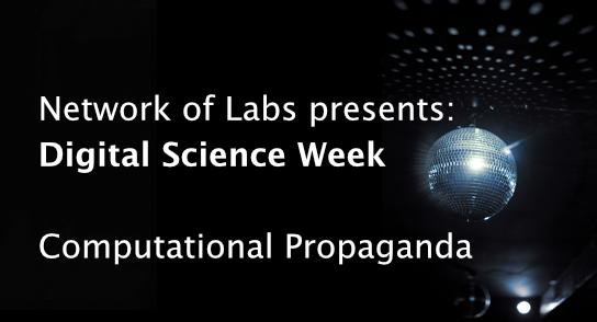 Digital Science Week #3: Computational Propaganda